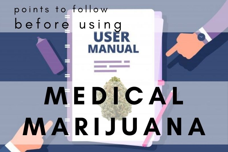 Important Points for Using Medical Marijuana